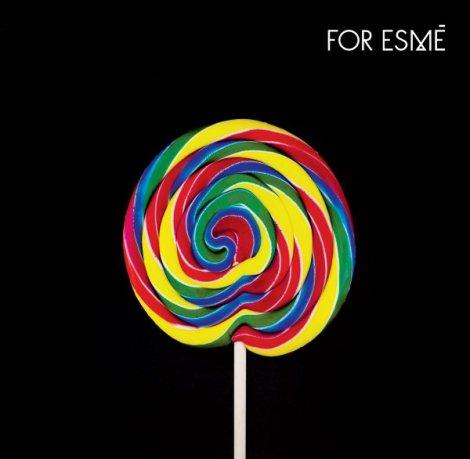 For Esme