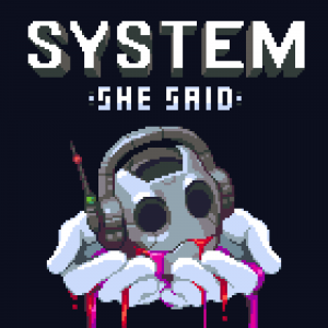 System She Said - Party Over